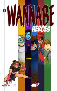 Wannabe Heroes Issue One